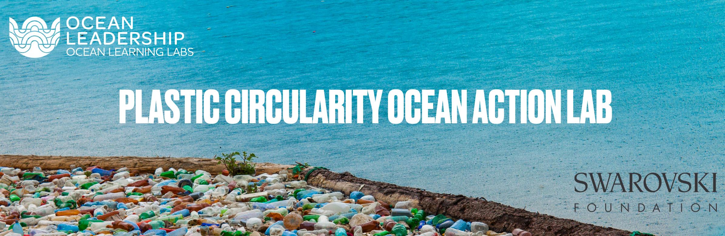 Plastic Circularity Ocean Action Lab